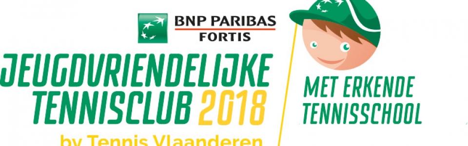 Jeugdvriendelijke Tennisclub + Erkende KidsTennisschool 2018!